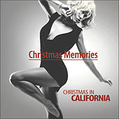Christmas Memories - Christmas in California by Various Artists