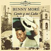 Canto a Mi Cuba by Beny More