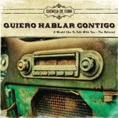 Quiero Hablar Contigo (I Would Like To Talk With You - The Boleros) by Various Artists