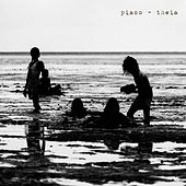 Theia by Piano
