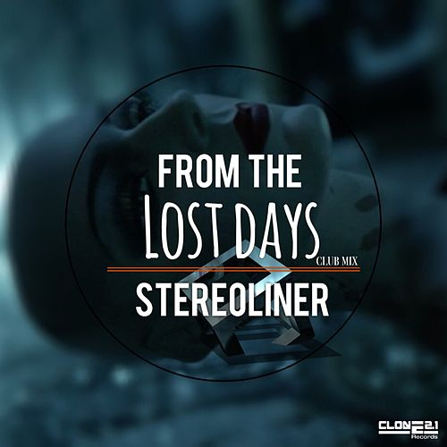 From the Lost Days (Club Mix) by Stereoliner