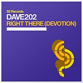 Right There (Devotion) by Dave202