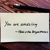 You Are Amazing by Maria
