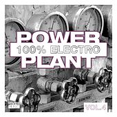 Power Plant - 100% Electro, Vol. 4 by Various Artists