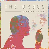 Chemical Love by The Dregs