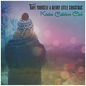 Have Yourself a Merry Little Christmas by Keston Cobblers Club