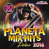 Planeta Mix Hits Deluxe 2016 - EP by Various Artists