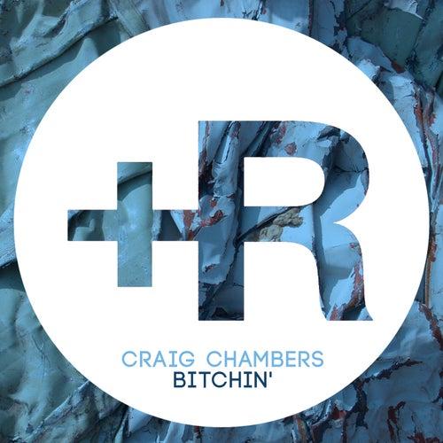 Bitchin' by Craig Chambers