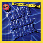 Can't Hold Back by Pure Prairie League