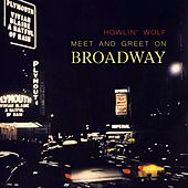 Meet And Greet On Broadway von Howlin' Wolf