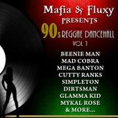 Mafia & Fluxy Presents: 90's Reggae Dancehall, Vol. 1 von Various Artists
