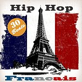 Hip Hop  français (30 Old School Instrumental Beats) by Various Artists