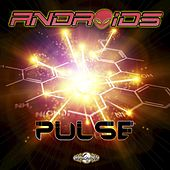 Pulse - Single by The Androids