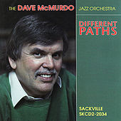 Different Paths by Dave McMurdo