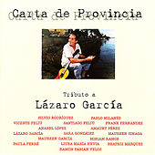 Carta de Provincia - Homenaje a Lázaro García by Various Artists