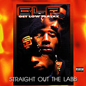 Straight Out the Labb by Get Low Playaz