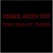 Four Tales Of Terror: unabridged by Edgar Allan Poe