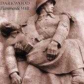 Flammende Welt by Darkwood