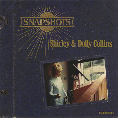 Snapshots by Shirley Collins