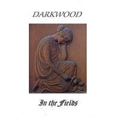 In The Fields by Darkwood