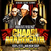 Ambiance mariage chaabi marocain (100% Fête - Mix Non Stop) by Various Artists