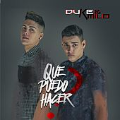 Que Puedo Hacer by Duke