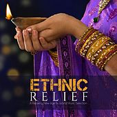 Ethnic Relief (A Relaxing New Age & World Music Selection) by Various Artists