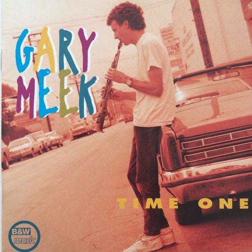 Time One by Gary Meek