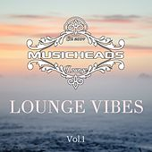 Lounge Vibes, Vol. 1 by Various Artists