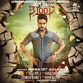 Jatt Blood (feat. Gold Boy) by Mankirt Aulakh