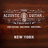 The Acoustic Guitar Project: New York 2013 by Various Artists