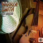 The Legend, Vol. 1 by Warren Smith