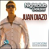 Nightclub Deluxe Sessions By Juan Diazo - EP by Various Artists