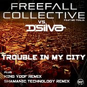 Trouble In My City (Freefall Collective vs. D'Silva vs. MC Tenja) (feat. MC Tenja) by Freefall Collective