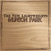 Munson Park by The New Lightweights