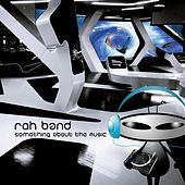 Something About the Music by Rah Band