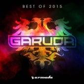 Garuda - Best of 2015 by Various Artists