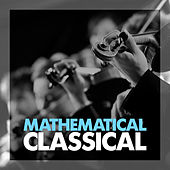 Mathematical Classical by Various Artists