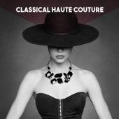 Classical Haute Couture by L'Orchestre de la Suisse Romande