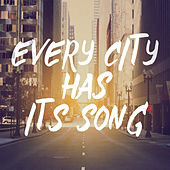 Every City Has Its Song by Various Artists