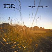 Singles Compiled by Hood
