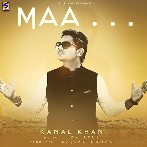 Maa by Kamaal Khan
