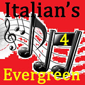 Italian's Evergreen Vol.4 by Various Artists