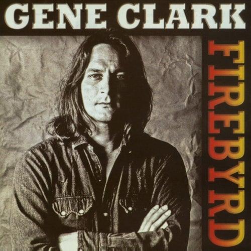 Firebyrd by Gene Clark