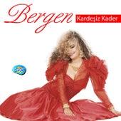 Kardeşiz Kader by Bergen