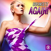 Bounce It Again! by Various Artists