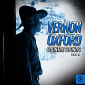 Vernon Oxford Country Sounds, Vol. 4 by Vernon Oxford