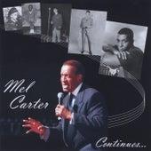 Mel Carter Continues by Mel Carter