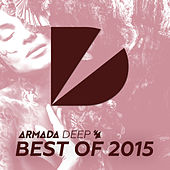 Armada Deep - Best Of 2015 by Various Artists