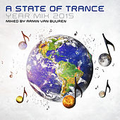 A State Of Trance Year Mix 2015 (Mixed by Armin van Buuren) by Various Artists